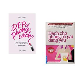 Combo 2 cuốn sách: Dành Cho Những Cô Gái Đang Yêu + Đẹp có phong cách