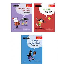 Combo Tư Duy Cùng Bé: Sống Hòa Thuận Bên Nhau, Là Gì Nhỉ? + Tự Do, Là Gì Nhỉ? + Cái Đẹp Và Nghệ Thuật, Là Gì Nhỉ? (Bộ 3 cuốn sách thiếu nhi cho bé yêu/ Tặng kèm bookmark thiết kế)