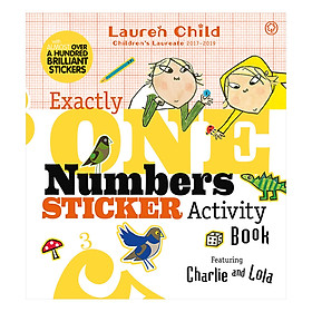 Charlie and Lola: Exactly One Numbers Sticker Activity Book - Charlie and Lola