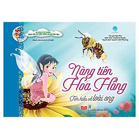 Science Of Fairy - Nàng Tiên Hoa Hồng - Tìm Hiểu Về Loài Ong