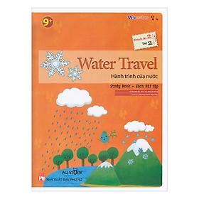All Story - Water Travel - Hành Trình Của Nước - Trình Độ 2 (Tập 2)