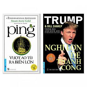 Combo 2 cuốn: Nghĩ Lớn Để Thành Công, Ping - Vượt Ao Tù Ra Biển Lớn