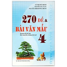 270 Đề & Bài Văn Mẫu 4