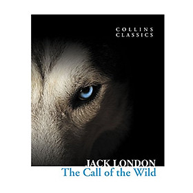 [Download Sách] Collins Classics: The Call Of The Wild