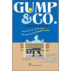 GUMP & GO (Phần Tiếp Theo Của Cuốn Tiểu Thuyết Bán Chạy Toàn Cầu Forrest Gump)