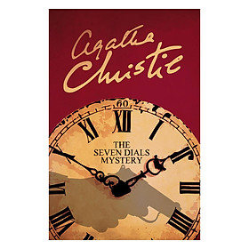 The Seven Dials Mystery (Book 2 of 5 in the Superintendent Battle Series) (Agatha Christie)