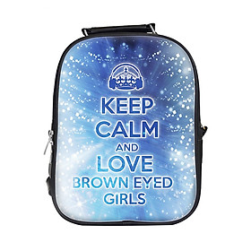 Balo Nữ In Hình Keep Calm And Love Brown Eyes Girl - BLKLK020