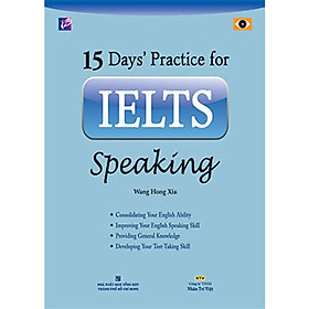 15 Days' Practice for IELTS Speaking (Tái Bản 2020)
