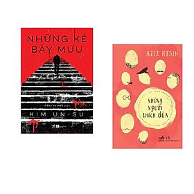 Combo 2 cuốn sách: Những kẻ bày mưu + Những người thích đùa