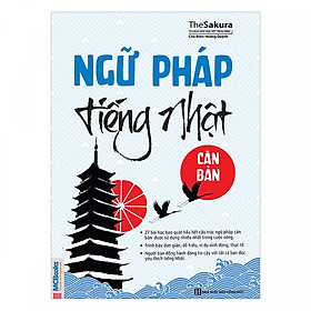 Ngữ Pháp Tiếng Nhật Căn Bản (Tái bản 2019) tặng kèm bookmark