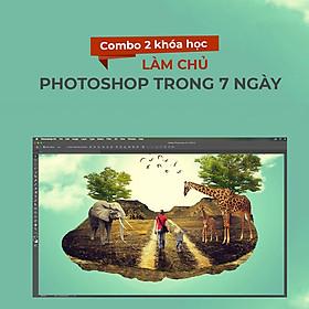Bộ 2 khóa học làm chủ Photoshop trong 7 ngày