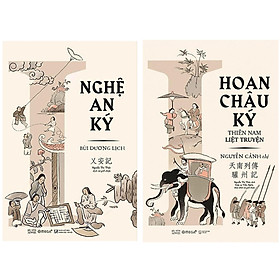 Combo Sách Góc Nhìn Sử Việt : Nghệ An Ký + Hoan Châu Ký