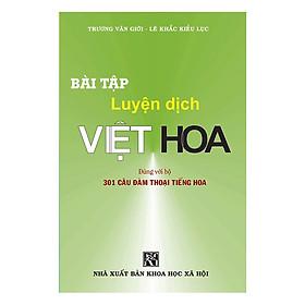 [Download sách] Bài Tập Luyện Dịch Việt Hoa