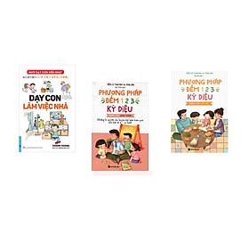 Combo 3 cuốn sách: Dạy Con Làm Việc Nhà + Phương Pháp Đếm 123 Dành Cho Cha Mẹ  + Phương Pháp Đếm 123 Kỳ Diệu Cho Giáo Viên