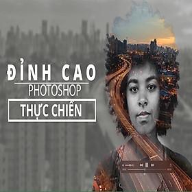 Tick Edu - Đỉnh Cao Photoshop Thực Chiến