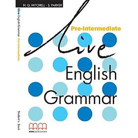 Live English Grammar Pre-Intermediate Student's Book