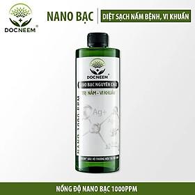 Nano bạc DOCNEEM nguyên chất trị nấm, vi khuẩn, virus cho cây hoa hồng, phong lan, trầu bà, monstera,  cây cảnh trong nhà và ngoài trời, hàng chính hãng, chai 500ml