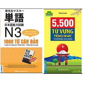 Combo 5500 Từ Vựng Tiếng Nhật Thông Dụng+1800 từ căn bản luyện thi năng lực tiếng nhật N3 – tổng hợp từ vựng