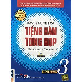 Sách - Tiếng Hàn Tổng Hợp Dành Cho Người Việt Nam - Trung Cấp 3 Phiên Bản Mới (4 Màu)