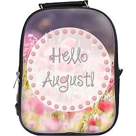 Balo Unisex In Hình Hello August! - BLTE041