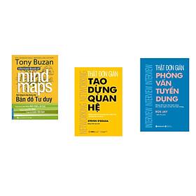 Combo 3 cuốn sách: Tony Buzan - Nền Tảng & Ứng Dụng Của Bản Đồ Tư Duy + Thật Đơn Giản Phỏng Vấn Tuyển Dụng + Thật Đơn Giản Tạo Dựng Quan Hệ