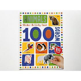 100 Animals Sticker Activity Book - Miếng Chủ Đề 100 Từ Vựng Đầu Tiên Về Động Vật Cho Bé.