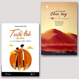 Combo 2 cuốn Nghe nói anh muốn chia tay + Tuổi Trẻ Lạc Bước Ta Còn Đứng Trước Nhau?