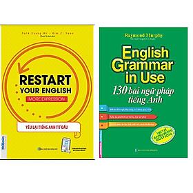 Combo English Grammar In Use - 130 Bài Ngữ Pháp Tiếng Anh+RESTART YOUR ENGLISH - MORE EXPRESSION - YÊU LẠI TIẾNG ANH TỪ ĐẦU
