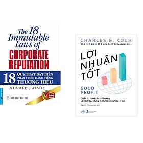 Combo 2 cuốn sách: 18 Quy Luật Bất Biến Phát Triển Danh Tiếng Thương Hiệu + Lợi nhuận tốt