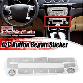 A/C Climate Control Button Repair Decals Stickers Silver For Ford S-Max Mondeo