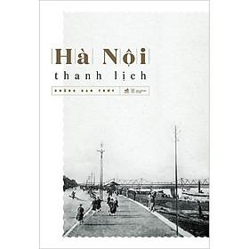 Hà Nội Thanh Lịch (Tái Bản 2020)