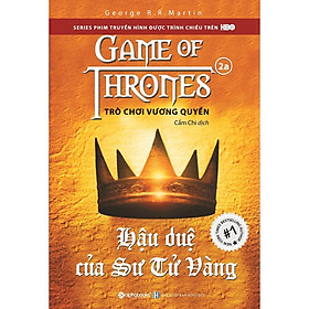 Sách - Trò chơi vương quyền tập 2a - Hậu duệ của sư tử vàng (tái bản 2019)