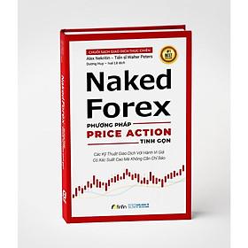 Naked Forex - Phương pháp Price Action Tinh gọn