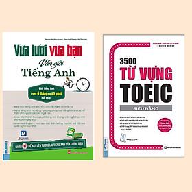 Combo Cẩm Nang Học Tiếng Anh Hiệu Quả: Vừa Lười Vừa Bận Vẫn Giỏi Tiếng Anh + 3500 Từ Vựng Toeic (Tái Bản 2020) / Tủ Sách Học Tốt