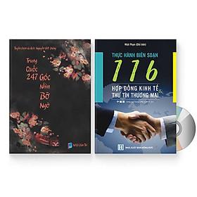 Combo 2 sách: Trung Quốc 247: Góc nhìn bỡ ngỡ (Song ngữ Trung - Việt có Pinyin) + 116 HỢP ĐỒNG KINH TẾ & THƯ TÍN THƯƠNG MẠI + DVD quà tặng