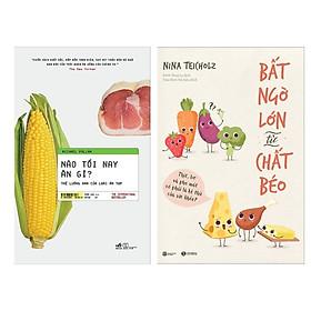 Combo Nghê Thuật Ăn Uống Lành Mạnh: Nào Tối Nay Ăn Gì? Thế Lưỡng Nan Của Loài Ăn Tạp +  Bất Ngờ Lớn Về Chất Béo (Tặng Kèm Bookmark Green Life)