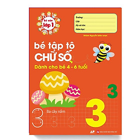 Sách - Bé Tập Tô Chữ Số Dành Cho Bé 4 - 6 Tuổi