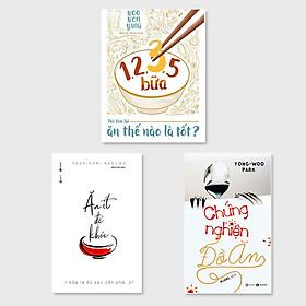 Combo 3 cuốn: 1,2,3,5 Bữa - Nói Tám Lại Ăn Thế Nào Là Tốt + Ăn Ít Để Khỏe - 1 Bữa Là Đủ Sao Phải Cần 3 + Chứng Nghiện Đồ Ăn