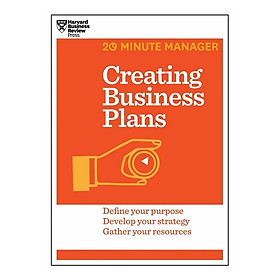 Harvard Business Review: 20 Minute Manager: Creating Business Plans