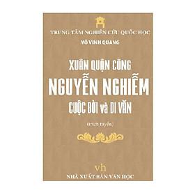 Xuân Quận Công Nguyễn Nghiễm cuộc đời và di văn