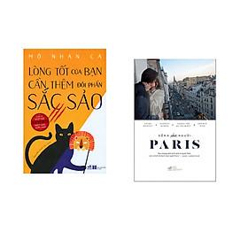 Combo 2 cuốn sách: Lòng tốt của bạn cần thêm đôi phần sắc sảo + Sống như người Paris