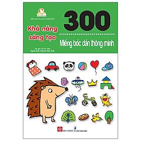 300 Miếng Bóc Dán Thông Minh - Khả Năng Sáng Tạo