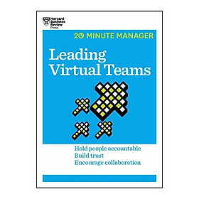Harvard Business Review: 20 Minute Manager: Leading Virtual Teams