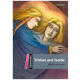 Dominoes (2 Ed.) Starter: Tristan and Isolde