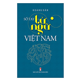 Sổ Tay Từ Ngữ Việt Nam