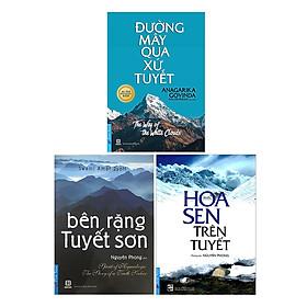 Combo Bên Rặng Tuyết Sơn, Hoa Sen Trên Tuyết, Đường Mây Qua Xứ Tuyết (3 Cuốn) (Tái Bản)
