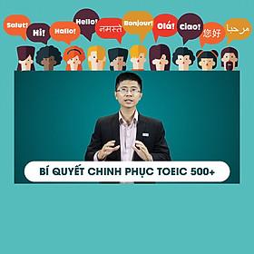 Khóa Học Bí Quyết Chinh Phục Toeic 500+