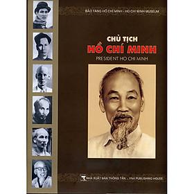 [Download sách] Chủ tịch Hồ Chí Minh (Sách ảnh - Song Ngữ)