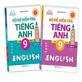 Sách - Combo Bộ đề kiểm tra tiếng Anh lớp 9 (trọn bộ 2 tập)