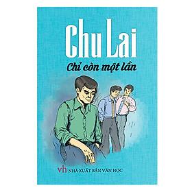 Chu Lai – Chỉ Còn Một Lần